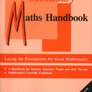 The Secondary Maths Handbook: Laying the Foundations for Good Mathematics