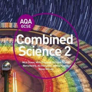 AQA GCSE (9-1) Combined Science Trilogy Student Book 2 by Nick Dixon (2016-07-29)