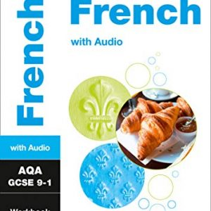 AQA GCSE 9-1 French Workbook: For the 2020 Autumn & 2021 Summer Exams (Collins GCSE Grade 9-1 Revision)