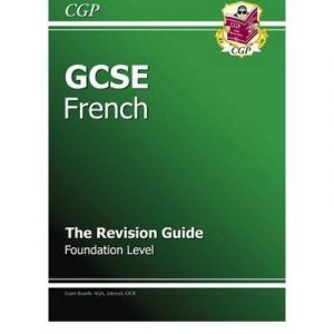 [ GCSE FRENCH REVISION GUIDE - FOUNDATION ] By Parsons, Richard ( AUTHOR ) Sep-2009[ Paperback ]