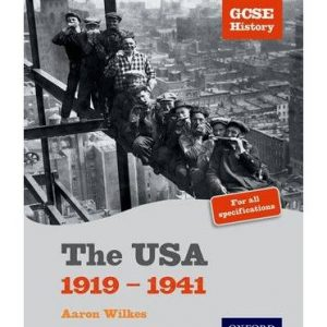 [(GCSE History: The USA 1919-1941 Student Book)] [ By (author) Aaron Wilkes ] [September, 2006]
