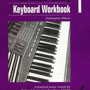 [(Keyboard: Workbook 1: A Practical Music Course for National Curriculum Key Stage 3/GCSE * * )] [Author: Christopher Wilson] [May-2005]