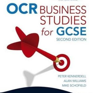 [(OCR Business Studies for GCSE)] [ By (author) Peter Kennerdell, By (author) Alan Williams, By (author) Mike Schofield ] [June, 2009]