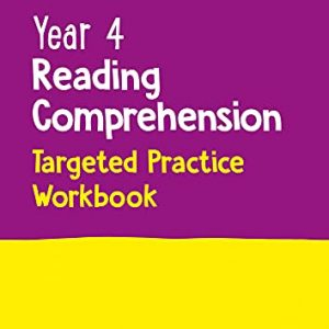 Year 4 Reading Comprehension Targeted Practice Workbook: Ideal for use at home (Collins KS2 Practice)